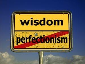 Ingenio mejor que perfeccionismo